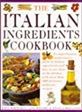 Wright, Jeni: Italian Ingredients Cookbook