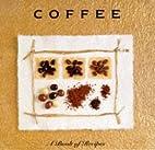 Coffee: A Book of Recipes (Little Recipe…