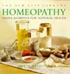 Homeopathy: Simple Remedies for Natural…