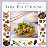 Man, Kathy: Step-By-Step Low Fat Chinese