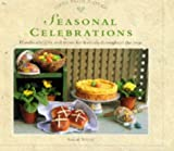 Ainley, Sarah: Gifts from Nature: Seasonal Celebrations