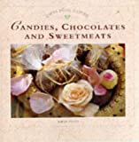 Ainley, Sarah: Gifts from Nature: Candies, Chocolates
