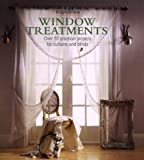 Jenkins, Alison: Window Treatments: Over 20 Practical Projects for Curtains and Blinds