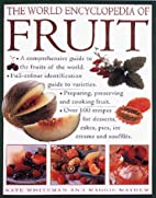 World Encyclopedia of Fruit by Kate Whiteman