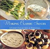 [???]: Making Classic Sauces: A Cook&#39;s Collection of Essentials