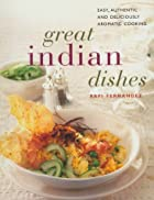 Great Indian Dishes: Easy, Authentic and&hellip;
