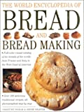 Ingram, Christine: The World Encyclopedia of Bread and Bread Making