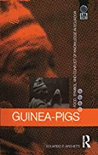 Guinea-pigs : food, symbol, and conflict of…