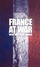 France at war : Vichy and the historians by…