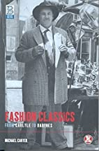 Fashion Classics from Carlyle to Barthes…