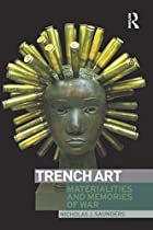 Trench Art: Materialities and Memories of…