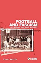 Football and Fascism: The National Game…