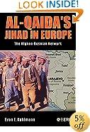 Al-Qaida's Jihad in Europe: The Afghan-Bosnian Network