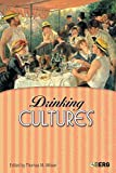 Wilson, Thomas M.: Drinking Cultures: Alcohol and Identity