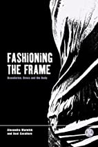 Fashioning the frame: Boundaries, Dress, and…