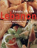 Maroun-Paladin, Cassie: Foods of the Lebanon