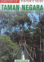 Taman Negara : Malaysia's premier…