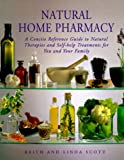 Scott, Keith: Natural Home Pharmacy