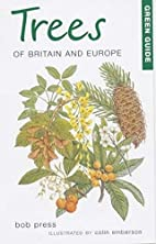 Green Guide Trees of Britain and Europe…