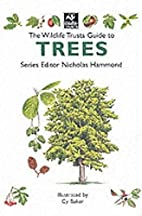 The Wildlife Trusts Guide to Trees (The…