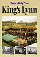 Images of Kings Lynn by Eastern Daily…