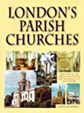 Leonard, John: London's Parish Churches