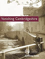 Vanishing Cambridgeshire by Mike Petty