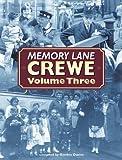 Davies, Gordon: Memory Lane Crewe: v. 3