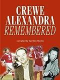 Davies, Gordon: Crewe Alexandra Remembered