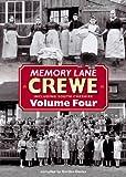Davies, Gordon: Memory Lane Crewe: v. 4