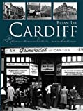 Lee, Brian: Cardiff Remember When