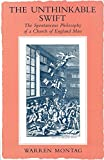 Montag, Warren: The Unthinkable Swift: The Spontaneous Philosophy of a Church of England Man