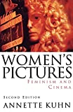 Kuhn, Annette: Women's Pictures: Feminism and Cinema
