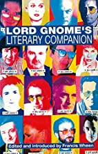 Lord Gnome's Literary Companion by Francis…