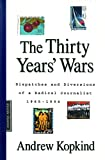 Kopkind, Andrew: The Thirty Years' Wars: Dispatches and Diversions of a Radical Journalist 1965-1994