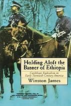 Holding Aloft the Banner of Ethiopia:…