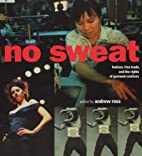 No Sweat: Fashion, Free Trade, and the…
