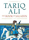 Ali, Tariq: The Book of Saladin