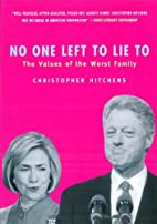 No One Left To Lie To: The Values of the…
