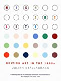 Stallabrass, Julian: High Art Lite: British Art in the 1990s