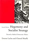 Mouffe, Chantal: Hegemony and Socialist Strategy: Towards a Radical Democratic Politics