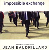 Baudrillard, Jean: Impossible Exchange