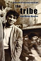 The Tribe by Jean-Michel Mension