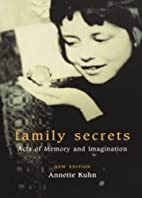 Family Secrets: Acts of Memory and…