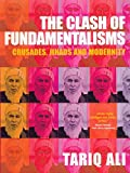Ali, Tariq: The Clash of Fundamentalisms: Crusades, Jihads and Modernity