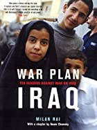 War Plan Iraq: Ten Reasons Against War with…