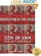 Revolution at the Gates: Zizek on Lenin, the 1917 Writings