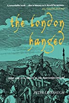 The London Hanged: Crime and Civil Society…