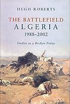 The Battlefield: Algeria 1988-2002, Studies…