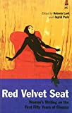 Lant, Antonia: Red Velvet Seat: Women&#39;s Writings on the First Fifty Years Of Cinema
